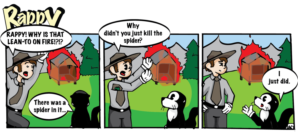 Spiders? Kill it with fire!